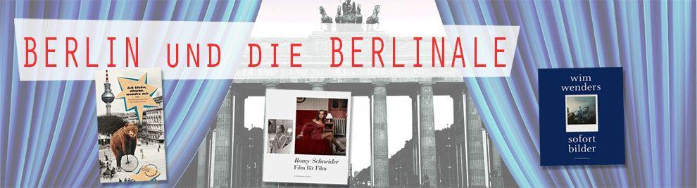 Berlin und die Berlinale