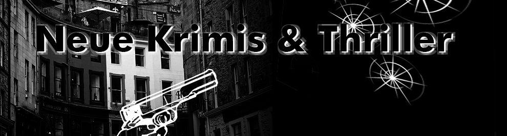Neue Krimis & Thriller